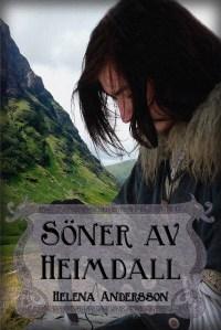 Helenas bok, Söner av Heimdall.